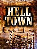Hell Town: Classic John Wayne Western [OV]