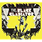 The Black Gladiator
