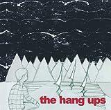 The Hang Ups by The Hang Ups (2013-09-17)
