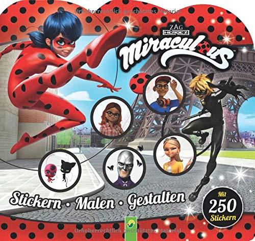 Miraculous Stickern • Malen • Gestalten: Mit 250 Stickern