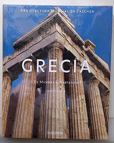 Greece: From Mycenae to the Parthenon (Taschen's World Architecture S.)