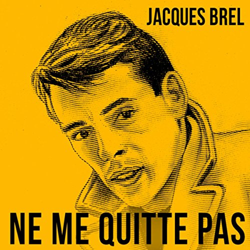 Ne Me Quitte Pas