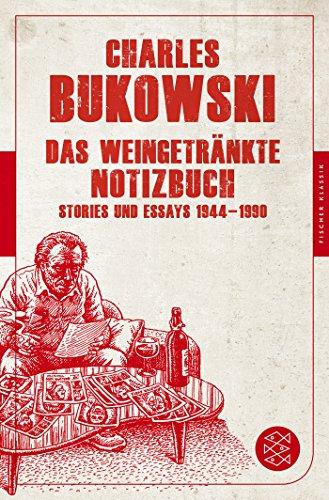 Preisvergleich Produktbild Das weingetränkte Notizbuch: Stories und Essays 1944-1990 (Fischer Klassik)