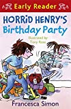 Horrid Henry's Birthday Party: Book 2: (Early Reader) (Horrid Henry Early Reader)
