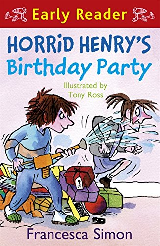 Horrid Henry's Birthday Party: Book 2: (Early Reader) (Horrid Henry Early Reader) par Francesca Simon
