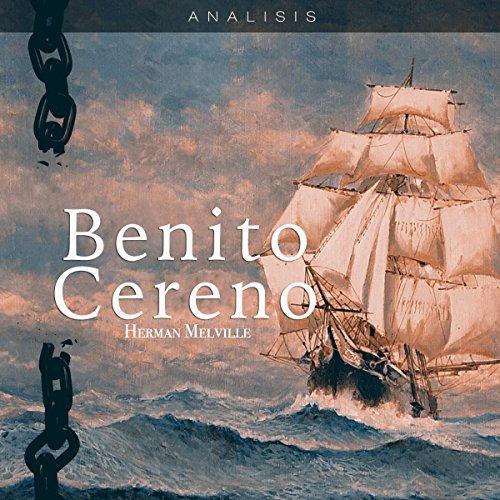 Análisis: Benito Cereno - Herman Melville [Analysis: Benito Cereno - Herman Melville]  Audiolibri