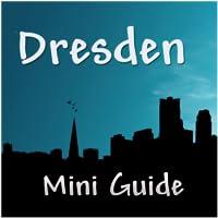 Dresden Mini Guide