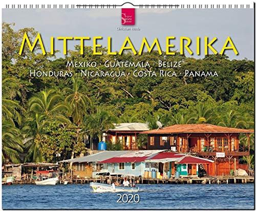 Mittelamerika - Mexiko • Guatemala • Belize • Honduras • Nicaragua • Costa Rica • Panama: Original Stürtz-Kalender 2020 - Großformat-Kalender 60 x 48 cm