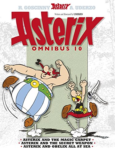 Omnibus 10: Asterix and the Magic Carpet, Asterix and the Secret Weapon, Asterix and Obelix All at Sea