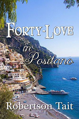 Forty-Love in Positano by Robertson Tait