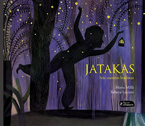 Katakas. Seis cuentos budistas (Pequeño Fragmenta) por Marta Millà Salinas