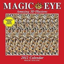 Magic Eye 2012 Calendar: Amazing 3D Illusions