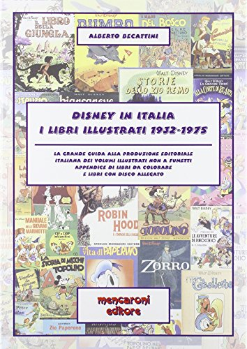 Disney in Italia. I libri illustrati 1932-1975