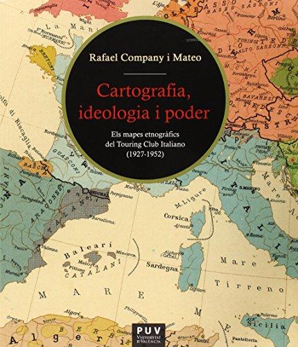 Descargar Libro Cartografia, ideologia i poder (Fora de Col·lecció) de Rafael Company I Mateo