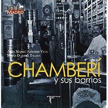 Chamberí y sus barrios