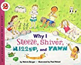 Why I Sneeze, Shiver, Hiccup, Yawn: Let's Read and Find out Science - 2