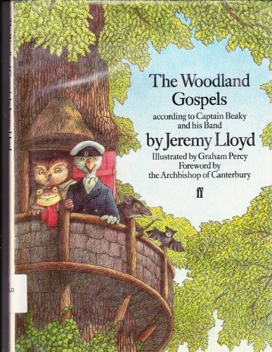 the-woodland-gospels-according-to-captain-beaky-and-his-band