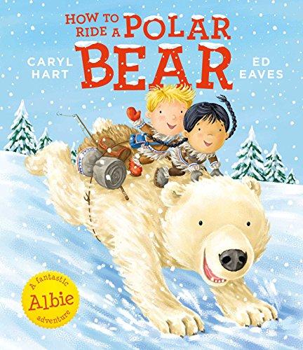 How to Ride a Polar Bear (English Edition)