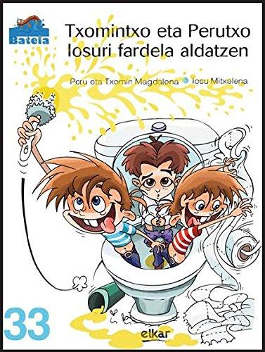 Txomintxo Eta Perutxo Iosuri Fardela Aldatzen Batela Pdf Kindle