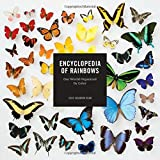 Encyclopedia of Rainbows: Our World Organized by Color - Best Reviews Guide