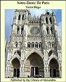 Notre-Dame De Paris (English Edition) - Format Kindle - 9781465513847 - 2,99 €