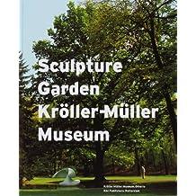 Kroller-Muller Museum: The History of a Sculpture Garden