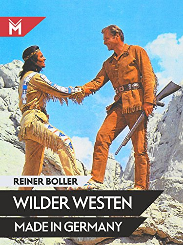 Wilder Westen made in Germany