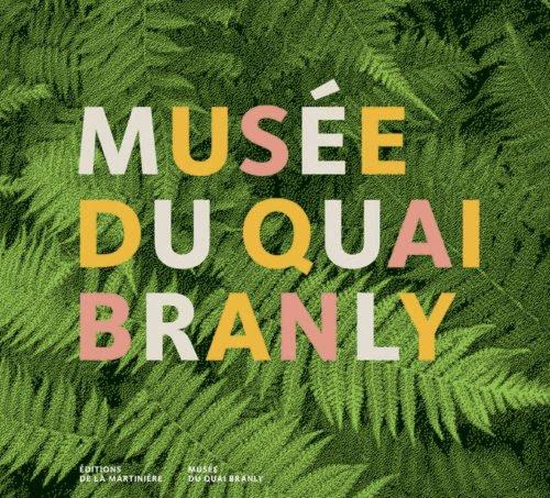 Musée du Quai Branly. Coédition musée du quai Branly par Philippe Apeloig