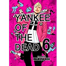 YANKEE OF THE DEAD 6 (French Edition)