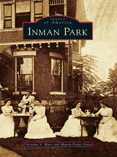Inman Park (Images of America) (English Edition)