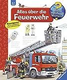 Alles über die Feuerwehr - Andrea Erne
