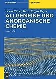 Allgemeine und Anorganische Chemie (De Gruyter Studium)