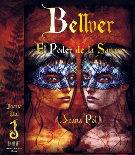 Bellver I. El Poder de la Sang (Col·lecció LOVENGRIN Book 2) (Catalan Edition) por Joana Pol