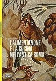 Image de L'alimentazione e la cucina nell'antica Roma
