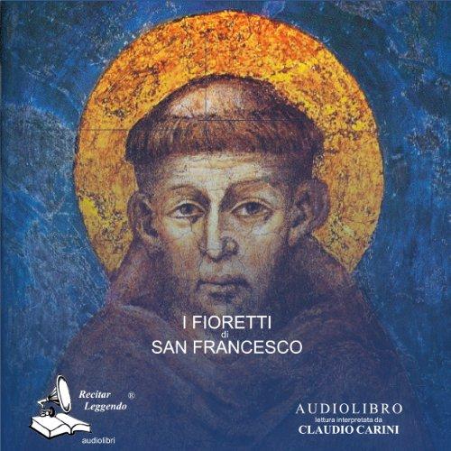 I Fioretti di San Francesco |  autore sconosciuto
