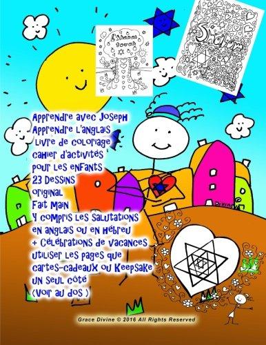 Apprendre avec Joseph Apprendre l'anglais livre de coloriage cahier d'activités pour les enfants 23 Dessins original Fait main Y compris les ... ou Keepsake: un seul cote (Voir au dos ) par Grace Divine