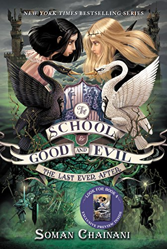 The School for Good and Evil #3: The Last Ever After thumbnail