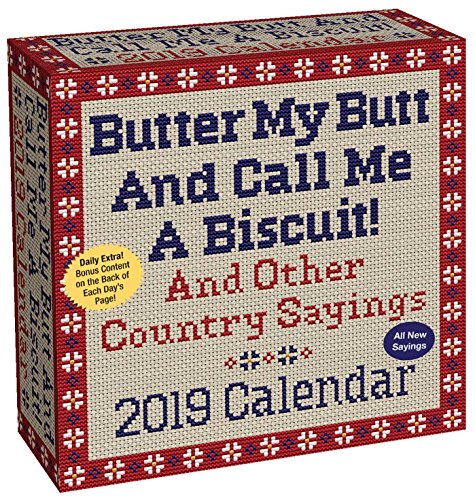 Butter My Butt and Call Me a Biscuit! 2019 Day-to-Day Calendar - Desktop-kalender-easel