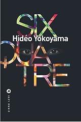 Six-quatre (POLICIERS) (French Edition) Versión Kindle