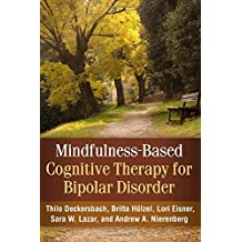 Mindfulness-Based Cognitive Therapy for Bipolar Disorder by Thilo Deckersbach PhD (2014-07-10)
