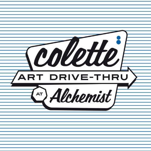 colette cruisin (Art Drive-Thru at Alchemist)