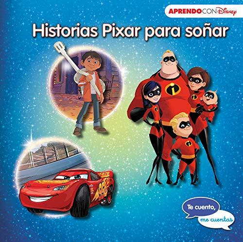 Historias Pixar para soñar (Te cuento, me cuentas una historia Disney): Cars 3, Coco y Los Increíbles 2 (Noche Y Dia Letra)
