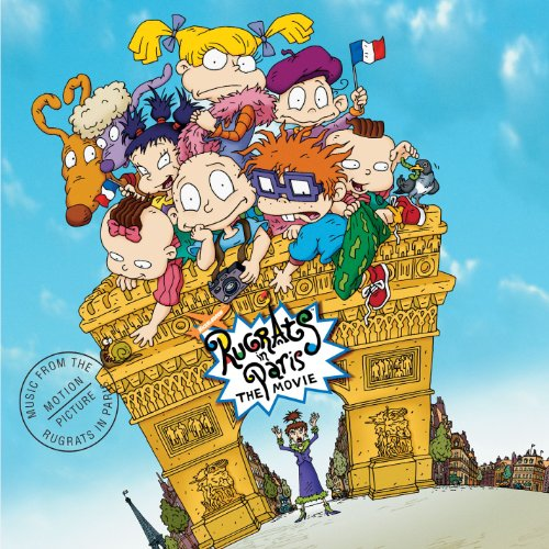 Rugrats In Paris - The Movie (Music From The Motion Picture) (Rugrats In Paris)