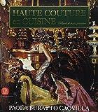 Haute couture en cuisine - Volupté et transgression, édition trilingue français-anglais-italien