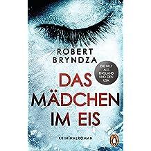 Das Mädchen im Eis: Kriminalroman - Ein Fall für Detective Erika Foster (1)