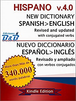 New Dictionary HISPANO Spanish-English v.4.0 (version 2015) (English Edition) par [B.B Ediciones]