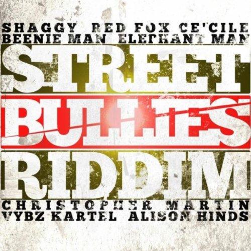 Street Bullies Riddim