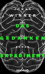 Das  Gedankenexperiment: Roman (German Edition)