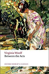 Between the Acts (Oxford World's Classics)