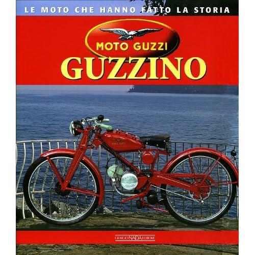 Moto Guzzi Guzzino. Ediz. Illustrata
